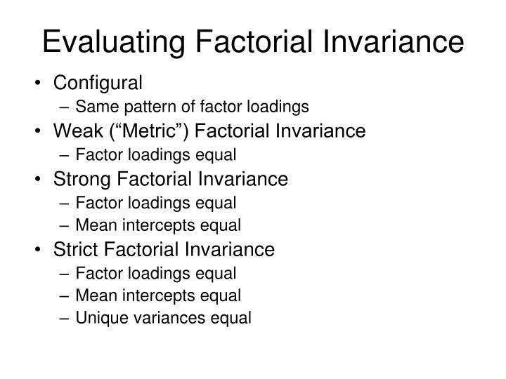 Evaluating Factorial Invariance