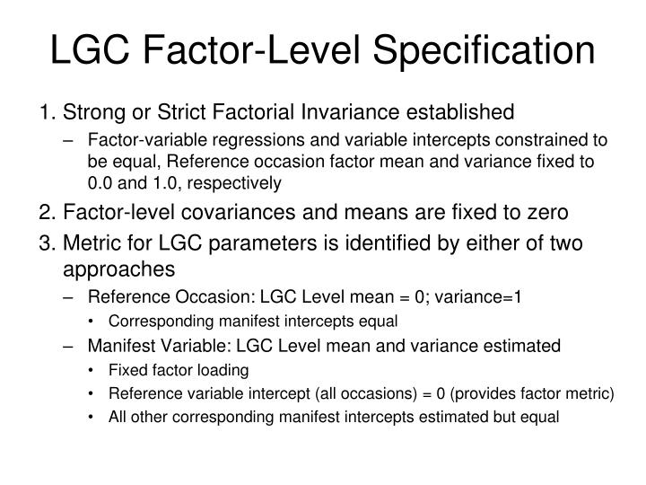 LGC Factor-Level Specification
