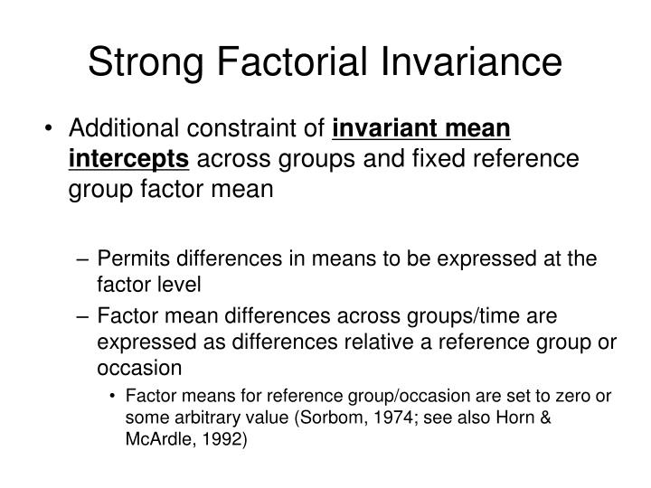 Strong Factorial Invariance