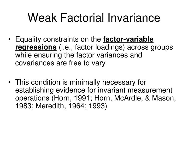 Weak Factorial Invariance