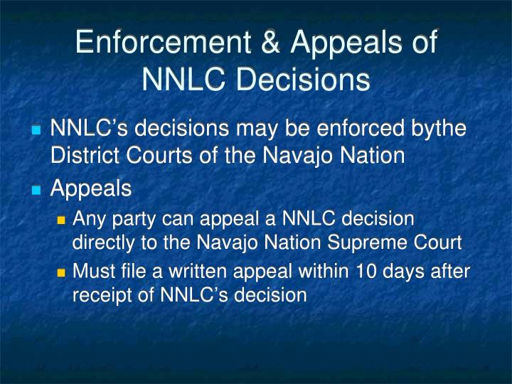 Enforcement & Appeals of NNLC Decisions