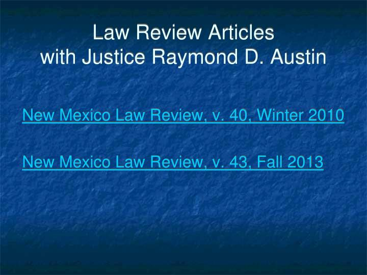 Law review articles with justice raymond d austin