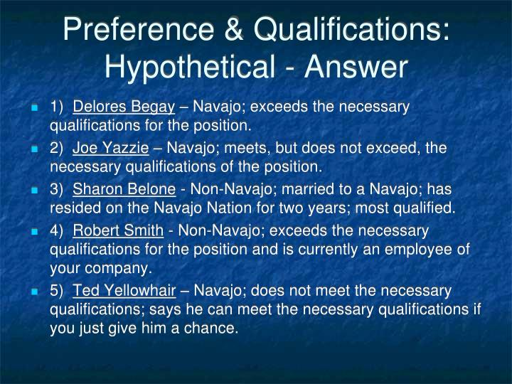 Preference & Qualifications:  Hypothetical - Answer