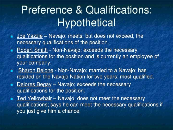 Preference & Qualifications:  Hypothetical