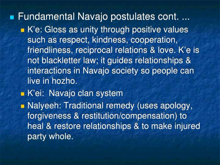 Fundamental Navajo postulates cont. ...