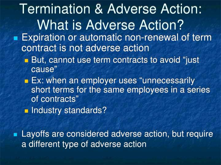Termination & Adverse Action:  What is Adverse Action?