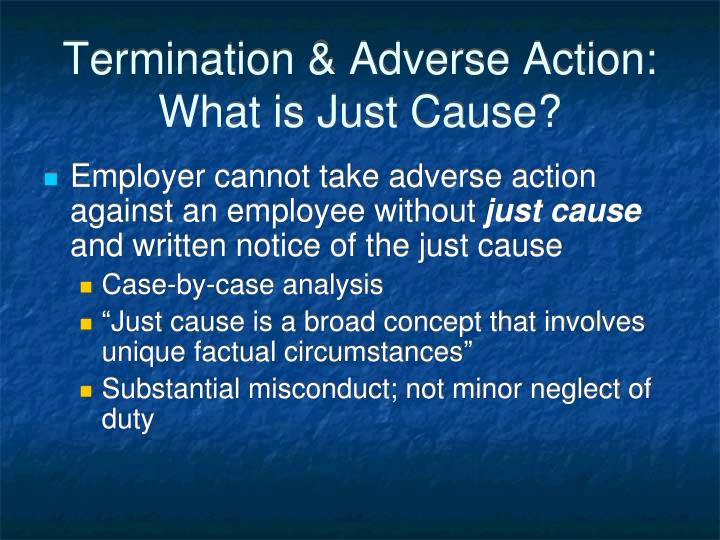 Termination & Adverse Action: What is Just Cause?