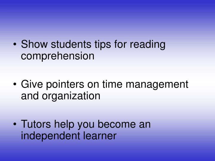 Show students tips for reading comprehension