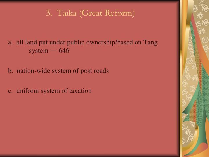 3.  Taika (Great Reform)