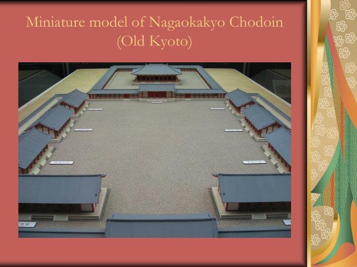 Miniature model of Nagaokakyo Chodoin (Old Kyoto)