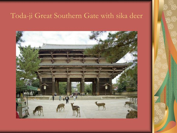 Toda-ji Great Southern Gate with sika deer