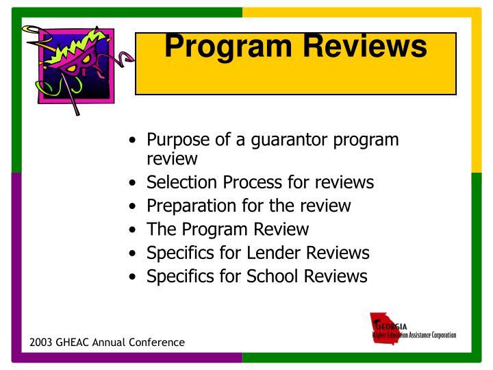 Purpose of a guarantor program review