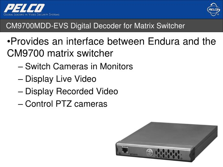 CM9700MDD-EVS Digital Decoder for Matrix Switcher