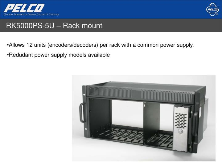 RK5000PS-5U – Rack mount