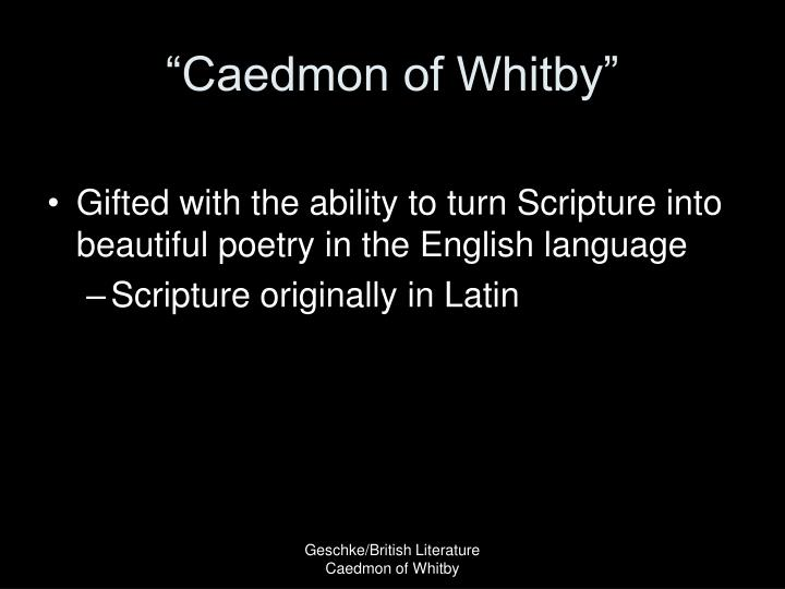 """Caedmon of Whitby"""