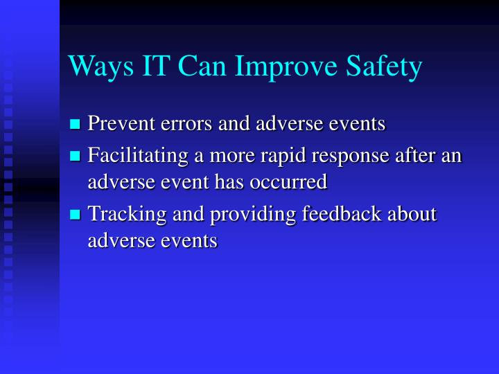 Ways IT Can Improve Safety
