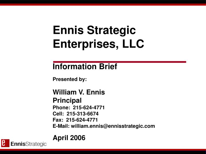 Ennis Strategic Enterprises, LLC