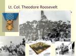 lt col theodore roosevelt
