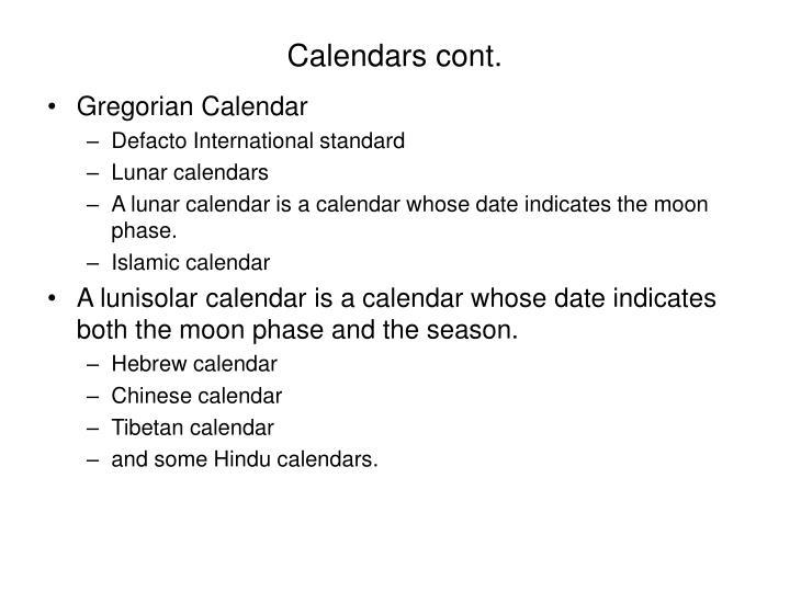 Calendars cont.