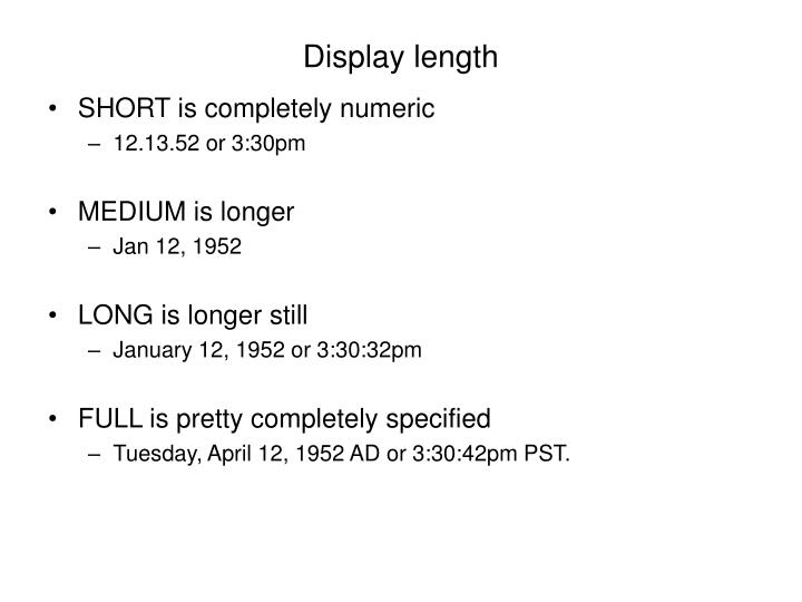 Display length