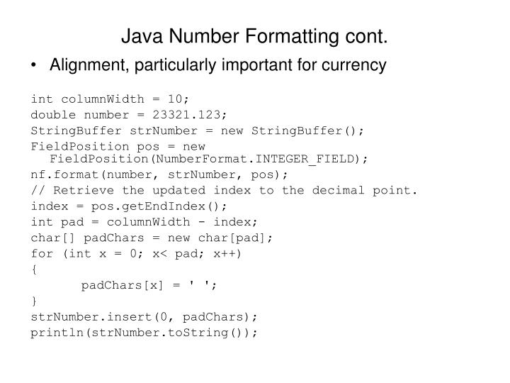 Java Number Formatting cont.