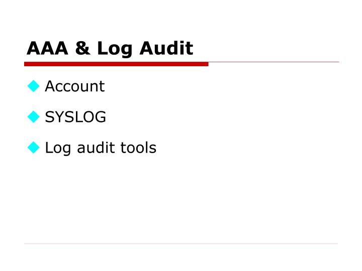 AAA & Log Audit