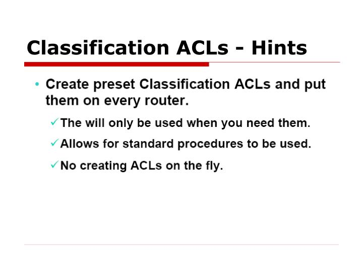 Classification ACLs - Hints