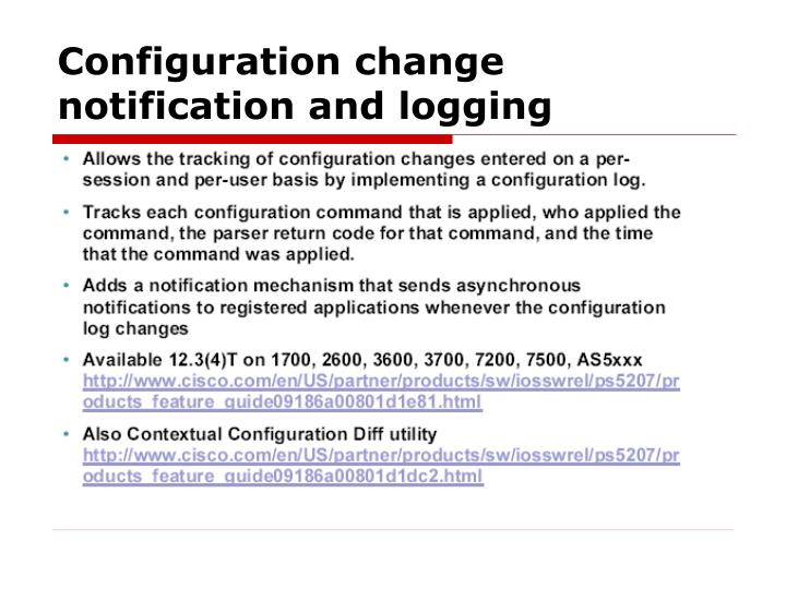 Configuration change notification and logging