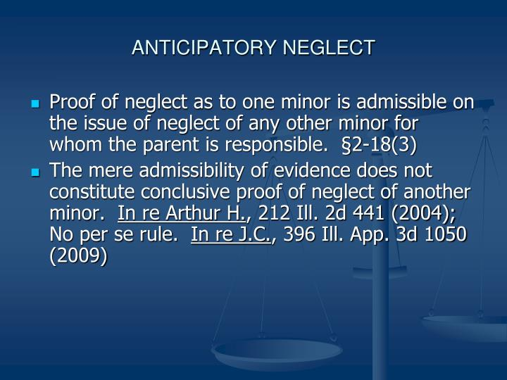 ANTICIPATORY NEGLECT