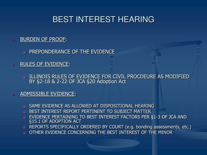BEST INTEREST HEARING
