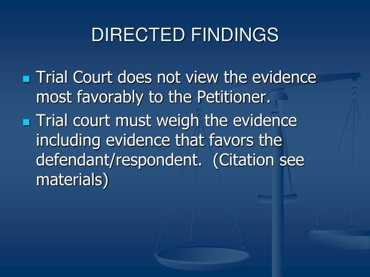 DIRECTED FINDINGS