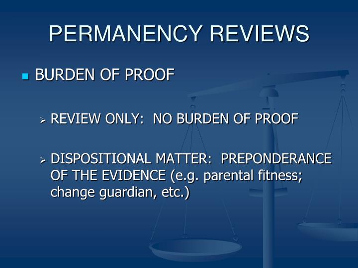 PERMANENCY REVIEWS