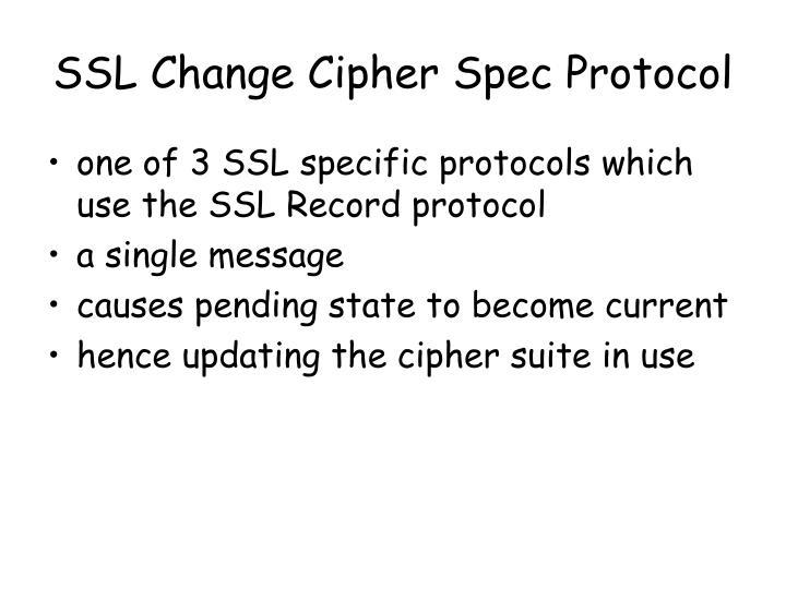 SSL Change Cipher Spec Protocol