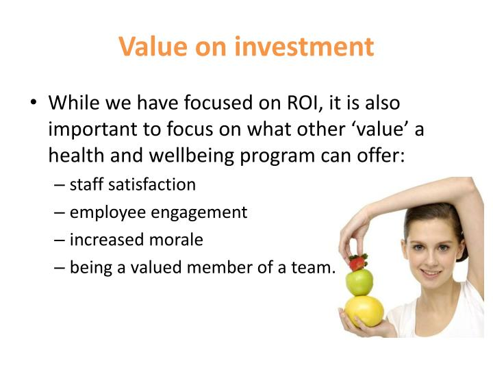 Value on investment