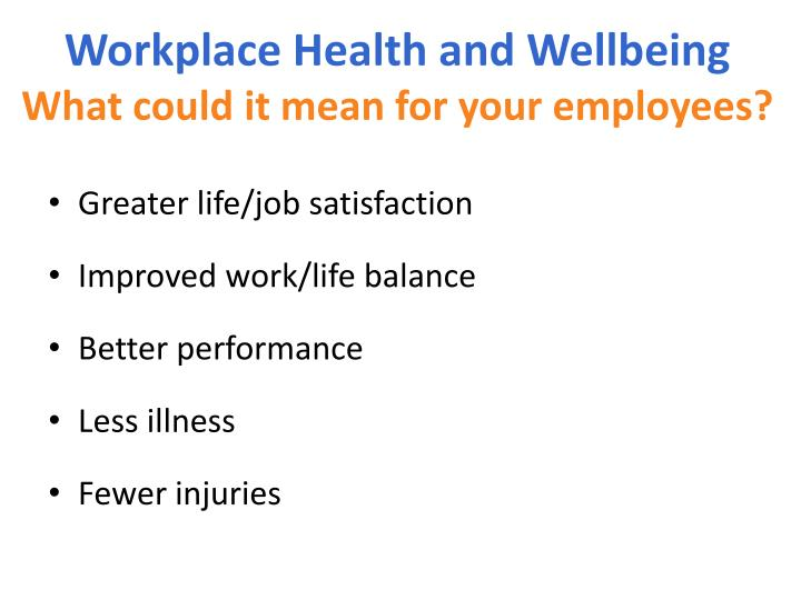 Workplace Health and Wellbeing