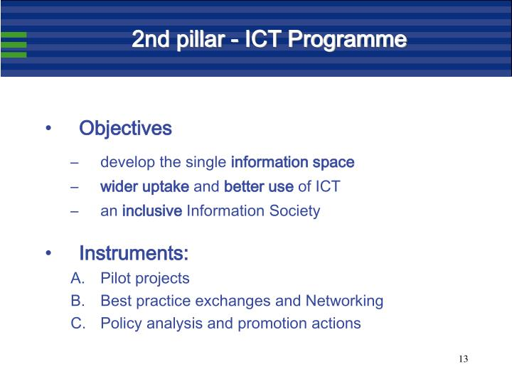 2nd pillar - ICT Programme
