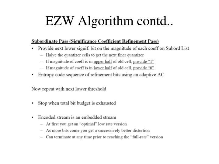 EZW Algorithm contd..