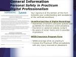 general information personal safety in practicum digital professionalism