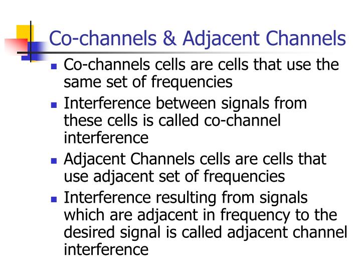 Co-channels & Adjacent Channels