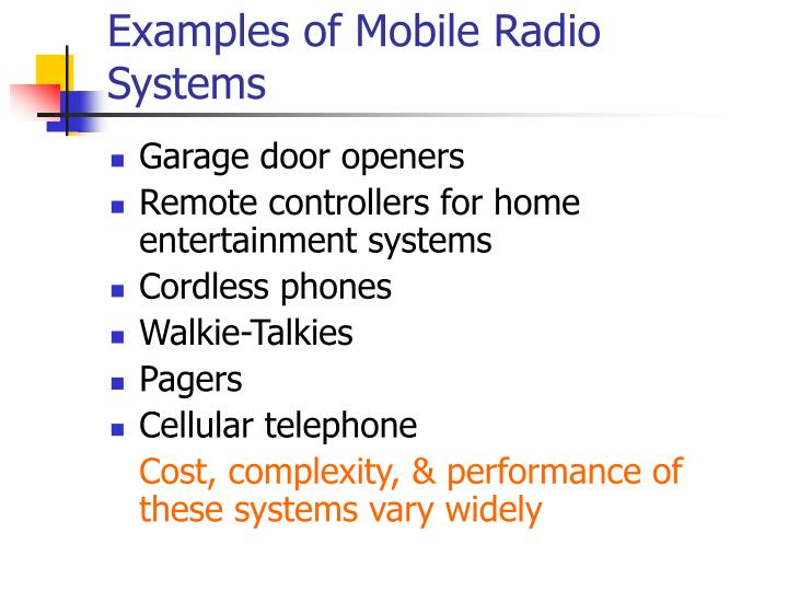 Examples of Mobile Radio Systems