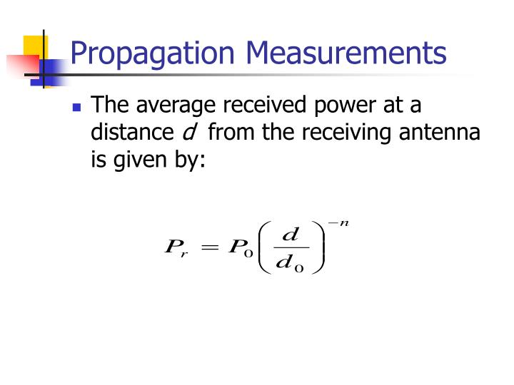 Propagation Measurements