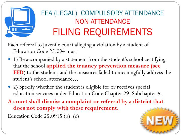 FEA (LEGAL)  compulsory attendance