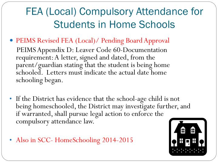 FEA (Local) Compulsory Attendance for Students in Home Schools