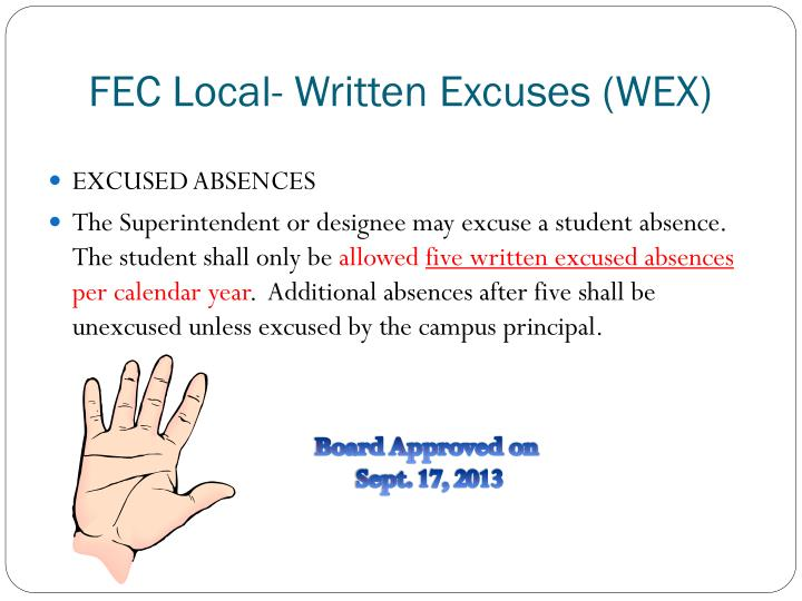 FEC Local- Written Excuses (WEX)