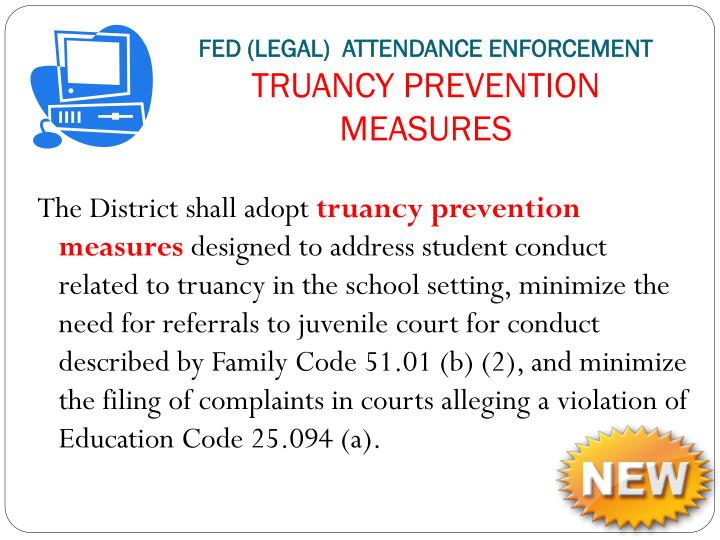 FED (LEGAL)  attendance Enforcement