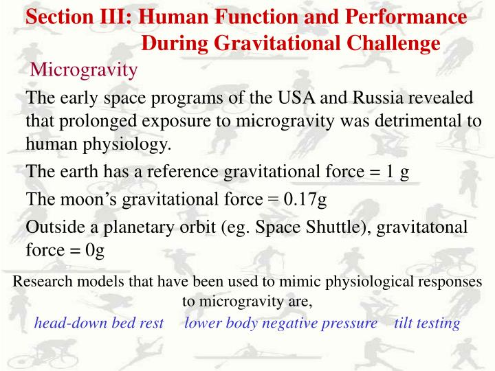 Section III: Human Function and Performance    During Gravitational Challenge