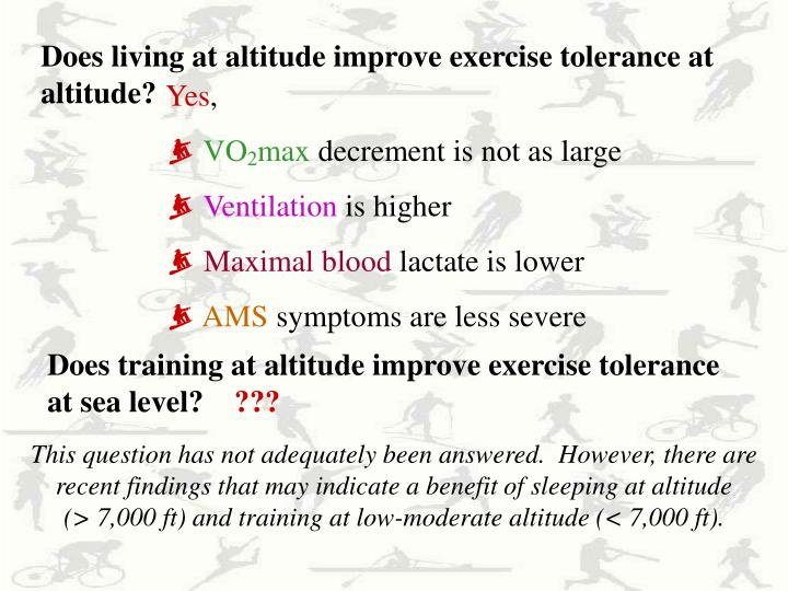 Does living at altitude improve exercise tolerance at altitude?