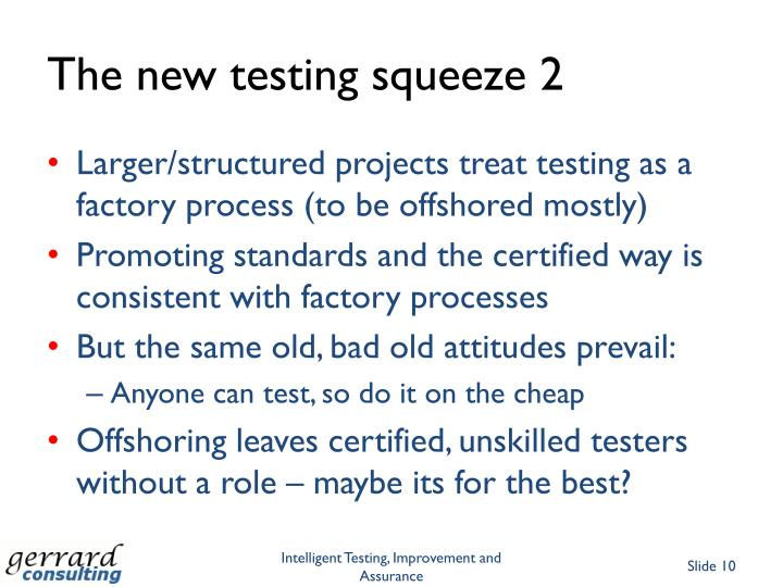 The new testing squeeze 2