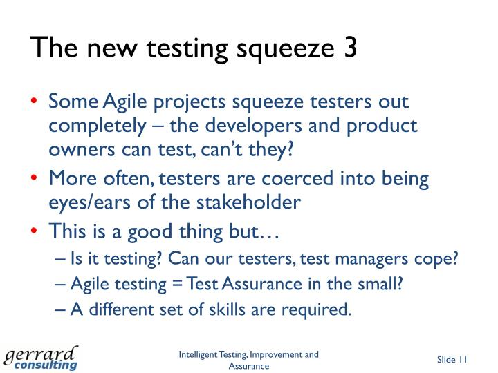 The new testing squeeze 3