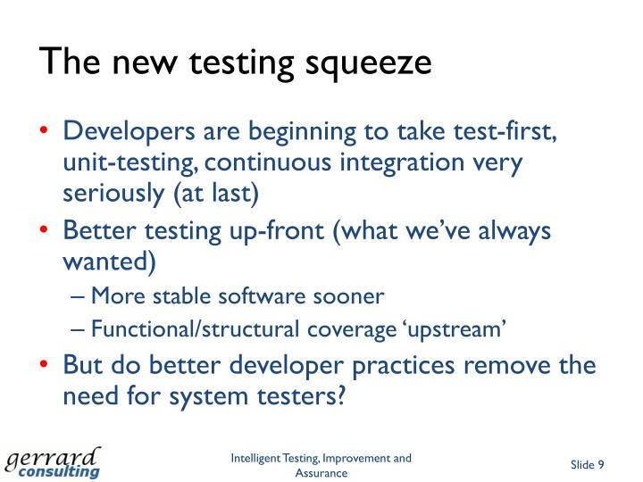 The new testing squeeze